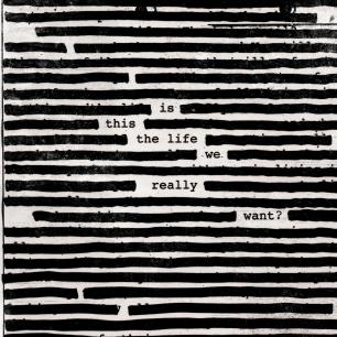 roger-waters-is-this-the-life-we-really-want-cover